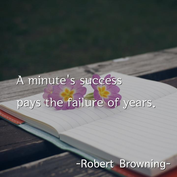 A minute's success