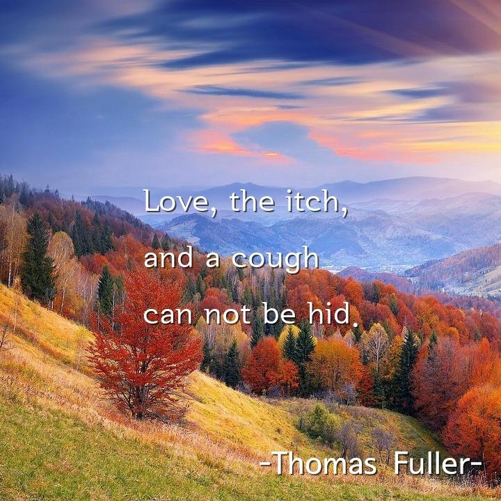 Love, the itch,