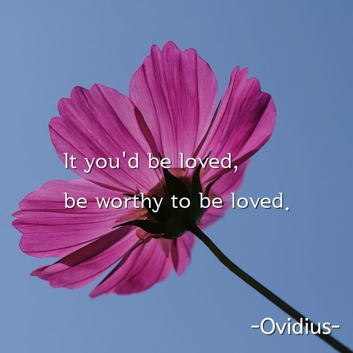 It you'd be loved,